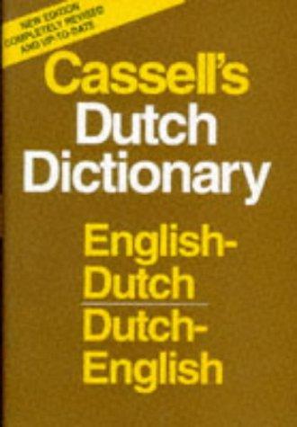 Cassell's Dutch Dictionary: English-Dutch, Dutch-English: Dr. F.P.H. Prick