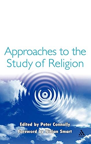 9780304337101: Approaches to the Study of Religion
