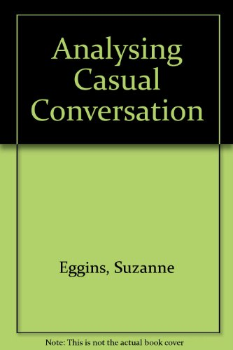 9780304337293: Analysing Casual Conversation