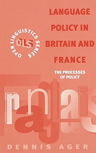 9780304337590: Language Policy in Britain and France: The Processes of Policy