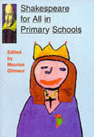 9780304337927: Shakespeare for All in Primary Schools: 1 (Cassell Education)
