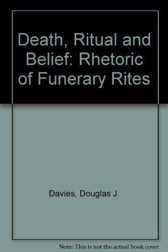 9780304338214: Death, Ritual and Belief: The Rhetoric of Funerary Rites