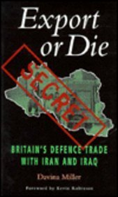 9780304338535: Export or Die: Britain's Defence Trade with Iran and Iraq (Global Issues)