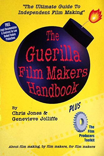 9780304338542: The Guerilla Film Maker's Handbook: With the Film Producer's Legal Toolkit