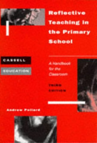 9780304338702: Reflective Teaching in the Primary School: A Handbook for the Classroom (Cassell Education)