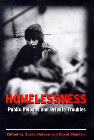 9780304338962: Homelessness: Public Policies and Private Troubles