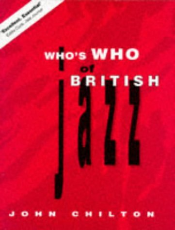 9780304339105: Who's Who of British Jazz (Bayou)