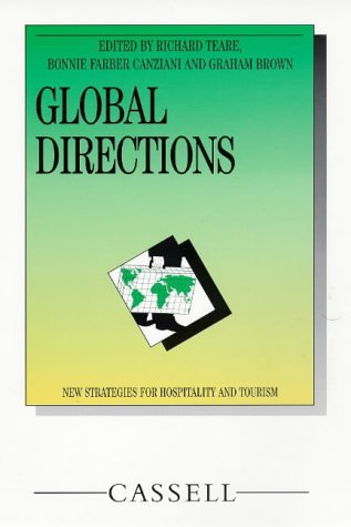 Global Directions: New Strategies for Hospitality and Tourism