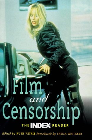 9780304339372: Film and Censorship: The Index Reader (Cassell Film Studies)