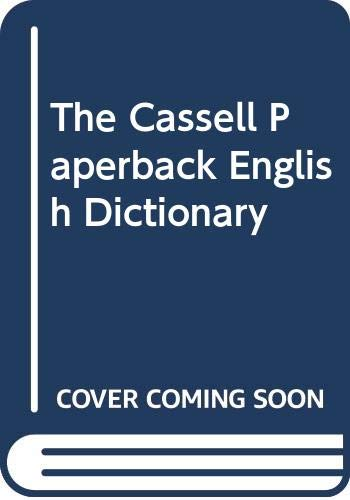 9780304340033: The Cassell Paperback English Dictionary
