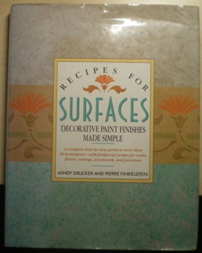 9780304340149: Recipes for Surfaces: Decorative Paint Finishes Made Simple