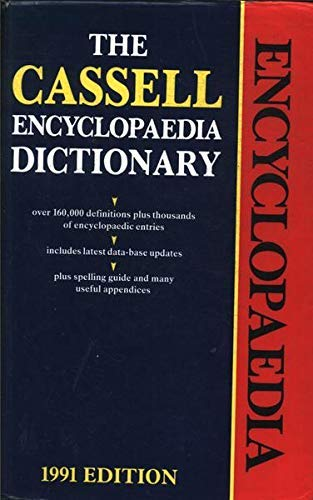 9780304340279: The Cassell Encyclopaedia Dictionary (Reference)