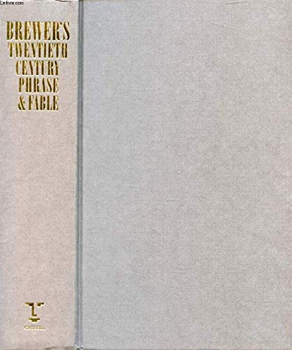 9780304340590: Brewer's Dictionary of Twentieth Century Phrase and Fable