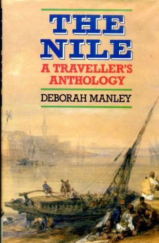 9780304340620: The Nile: A Traveller's Anthology