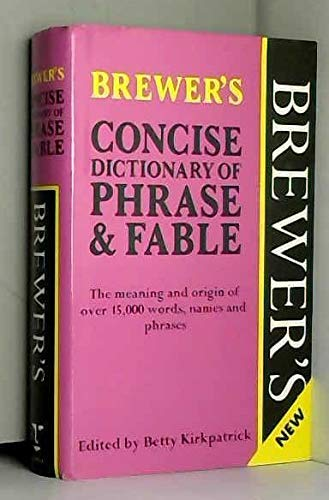 9780304340798: Brewer's Concise Dictionary of Phrase and Fable (Brewer's S.)