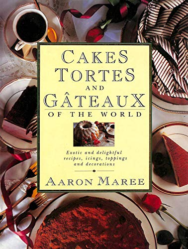9780304340811: Cakes, Tortes and Gateaux of the World