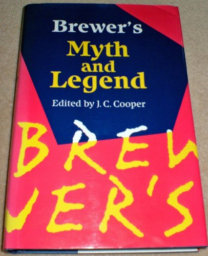 9780304340842: Brewer's Book of Myth and Legend