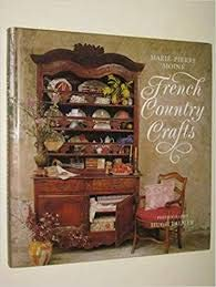 French Country Crafts (0304341207) by Marie-Pierre Moine