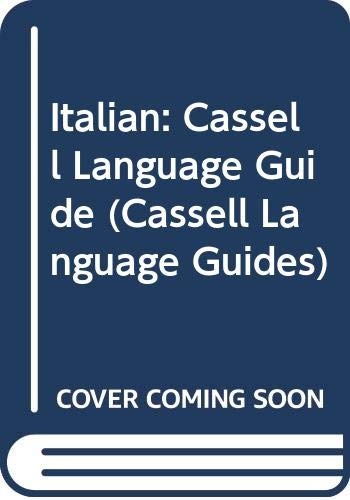 9780304341269: Italian: A Handbook of Grammar, Current Usage and Word Power (Cassell Language Guides)