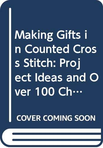 Making Gifts in Counted Cross Stitch: Project: Lindberg, Jana Hauschild