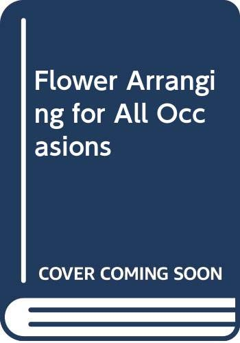 9780304341948: Flower Arranging for All Occasions