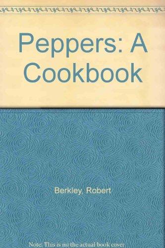 9780304342327: Peppers: A Cookbook