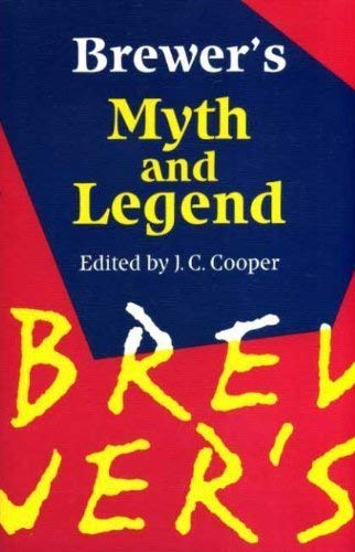 9780304342679: Brewer's Book of Myth and Legend