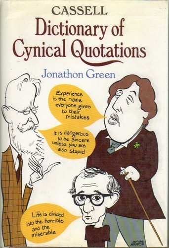 9780304343133: Cassell Dictionary of Cynical Quotations