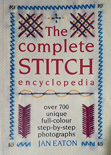 9780304343171: The Complete Stitch Encyclopedia