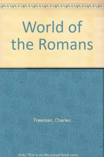World of the Romans: Power and Society: Drinkwater, J.F.