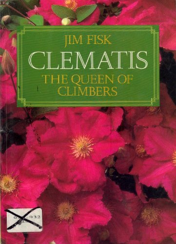 9780304343270: Clematis: The Queen of Climbers