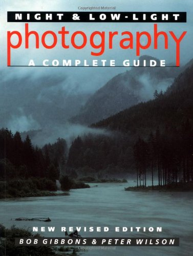 9780304343317: Night and Low-light Photography: A Complete Guide