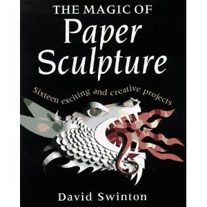 9780304343744: The Magic of Paper Sculpture