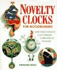 Novelty Clocks for Woodworkers: Haigh, Raymond