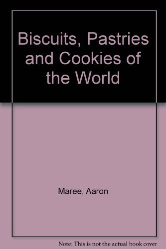 9780304344178: Biscuits, Pastries and Cookies of the World