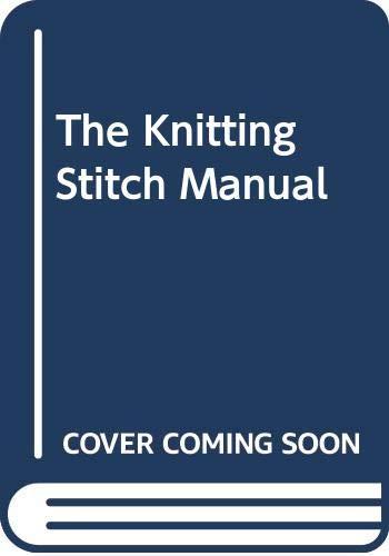 9780304344185: The Knitting Stitch Manual