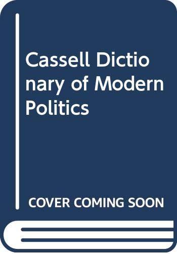 9780304344321: Cassell Dictionary of Modern Politics