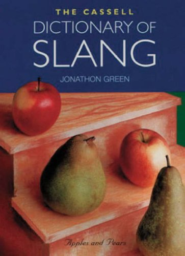 9780304344352: Cassell Dictionary Of Slang