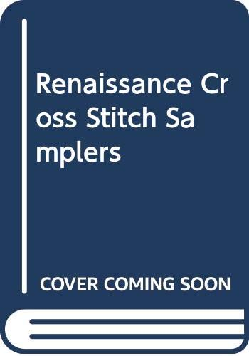 9780304344413: Renaissance Cross Stitch Samplers