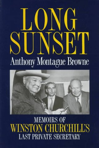 9780304344789: Long Sunset: Memoirs of Winston Churchill's Last Private Secretary