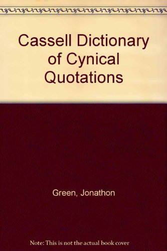 9780304345182: Cassell Dictionary of Cynical Quotations