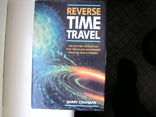 9780304345243: Reverse Time Travel