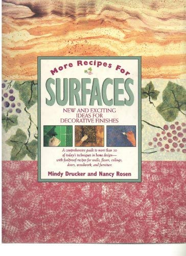 9780304345458: More Recipes for Surfaces: New and Exciting Ideas for Decorative Paint Finishes