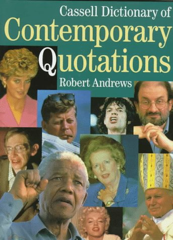 9780304346400: Cassell Dictionary of Contemporary Quotations