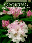 Growing Rhododendrons and Azaleas (Cassell Good Gardening Guides) (0304346772) by Bryant, Geoff