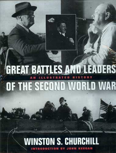 9780304347018: The Great Battles and Leaders of the Second World War: An Illustrated History
