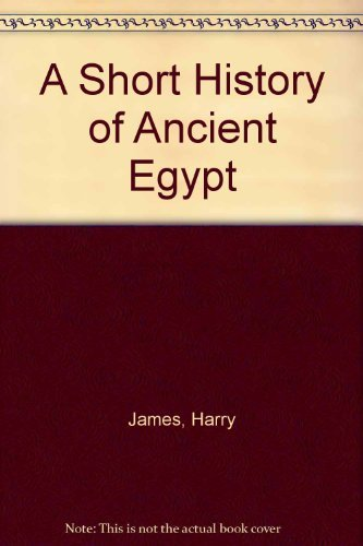 9780304347117: A Short History of Ancient Egypt: From Predynastic to Roman Times