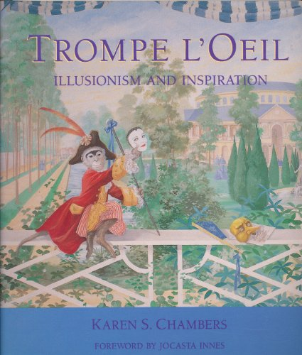 Trompe l'Oeil: Illusion and Inspiration (9780304347391) by Karen S. Chambers