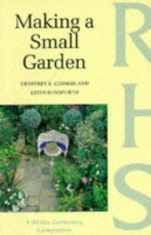 9780304347650: Making a Small Garden (Wisley Gardening Companion)