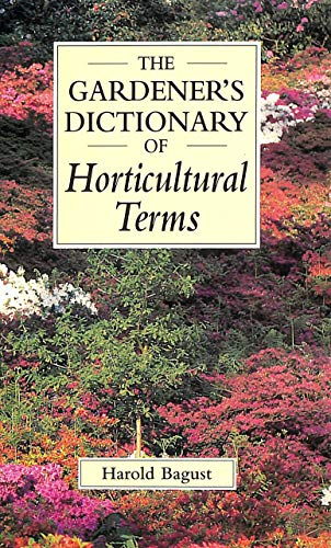 9780304348268: The Gardener's Dictionary of Horticultural Terms